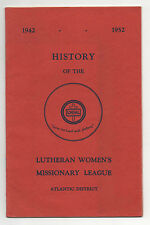History of the Lutheran Women's Missionary League  Atlantic Division  1942- 1952