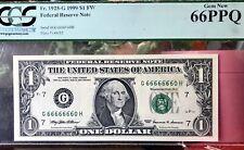 "1999 $1 FW ""SEVEN 6's IN A ROW""  Grade 66 PCGS- GEM NEW"
