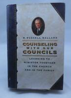 Counseling With Our Councils by M Russell Ballard Hardback LDS Mormon Books