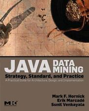 Java Data Mining: Strategy, Standard, and Practice: A Practical Guide for Archi