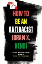 How to Be an Antiracist -P.D.F-