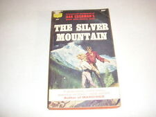 THE SILVER MOUNTAIN by DAN CUSHMAN, CREST GIANT #D264, 1ST PRINT, 1959, PB!
