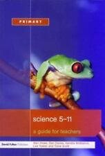 Science 5-11:  A Guide for Teachers-ExLibrary