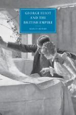 George Eliot and the British Empire (Paperback or Softback)