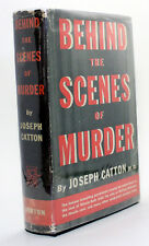 Behind the Scenes of Murder Joseph Catton 1940s First Edition True Crime Cases