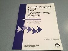 Computerized Case Management Systems ANDREW ADKINS III ABA BOOK