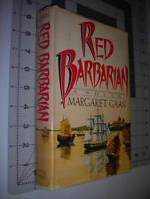 Red Barbarian Margaret Gaan 1st Edition/First Printing 1984 Excellent HC/DJ