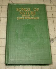 1910 SONGS OF NATURE Edited By John Burroughs Hardcover Book