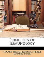 Principles of Immunology by Karsner, Howard Thomas, Ecker, Enrique Eduardo