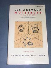 Chasse Chaigneau Les animaux nuisibles à la chasse Mammifères-rapaces 1957