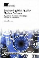 Healthcare Technologies: Engineering High Quality Medical Software by Antonio...