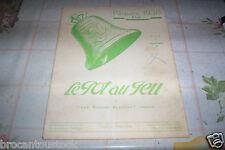 ANCIENNE REVUE CULINAIRE LE POT AU FEU NO 4  DE 1938
