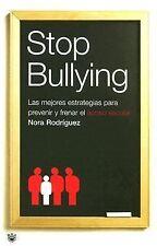 Stop Bullying. Las mejores estrategias para prevenir y frenar el acoso-ExLibrary