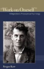 Institute for the Psychological Sciences Monograph Ser.: Work on Oneself :...