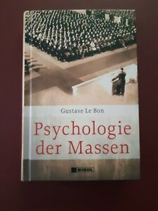 Psychologie der Massen, Gustave Le Bon 2020