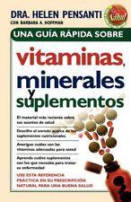 Una guía rápida de vitaminas, minerales y suplementos (Spanish Edition) by Pe…