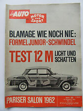 Auto Motor Sport 22/1962, Test 12 M, Pariser Salon 1962