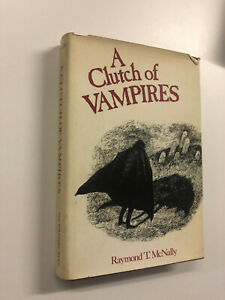 A Clutch Of Vampires by Raymond McNally - Pub: New York - 1974 - Hardback Book