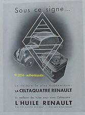 PUBLICITE HUILE RENAULT AUTOMOBILE LA CELTAQUATRE ECONOMIQUE DE 1934 FRENCH AD