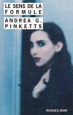 ANDREA G. PINKETTS / LE SENS DE LA FORMULE RIVAGES NOIR