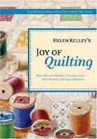Helen Kelley's Joy of Quilting by Kelley, Helen