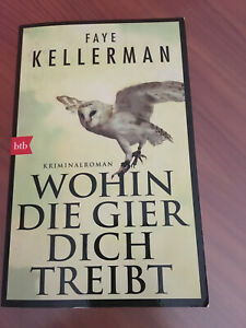 Faye Kellerman: Wohin die Gier dich treibt - Krimi