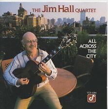 JIM HALL QUARTET   CD  ALL ACROSS THE CITY