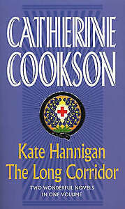 Kate Hannigan / The Long Corridor (Catherine Cookson Ominbuses), Cookson, Cather