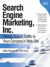 Search Engine Marketing, Inc.: Driving Search Traffic to Your Company's Web S.