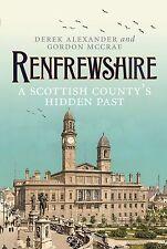 Renfrewshire: A Scottish County's Past, Derek Alexander, Good Book