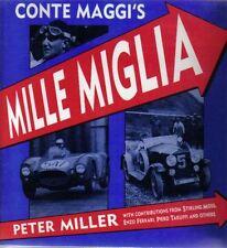 Conte Maggi's Mille Miglia by Peter Miller inc. Moss Ferrari Taruffi +
