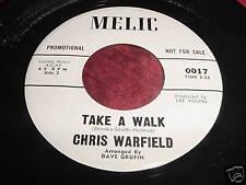 CHRIS WARFIELD - TAKE A WALK / DO LIKE I DO - 45 MELIC