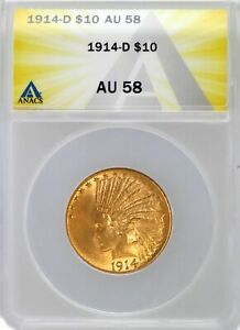 1914 D $10 Indian Head Gold Eagle ANACS AU58 About Uncirculated Coin