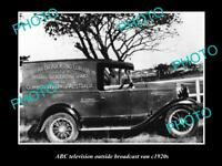 OLD HISTORIC PHOTO OF ABC RADIO VAN AUSTRALIAN BROADCASTING COMMISION 1920s