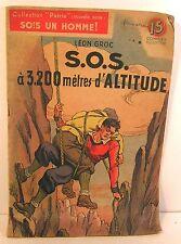 """roman populaire coll Patrie complet illustré """"SOS à 3200 m d'alti"""" éd Rouff 1950"""