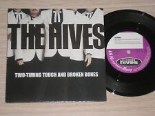 """THE HIVES - TWO-TIMING TOUCH AND BROKEN BONES / BORN TO CRY - 45 GIRI 7"""""""