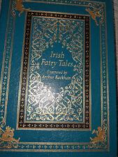 IRISH FAIRY TALES Easton Press ILLUSTRATED BY ARTHUR RACKHAM RARE MINT