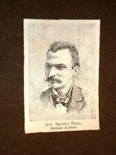 Secondo Frola nel 1883 Deputato Torino, 27 novembre 1850 – Torino, 4 marzo 1929