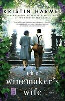 The Winemaker's Wife by Harmel, Kristin Book The Fast Free Shipping