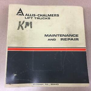 Allis Chalmers FPL50-2PS FORKLIFT TRUCK MAINTENANCE REPAIR SERVICE MANUAL BOOK