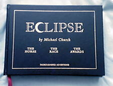 ECLIPSE THE HORSE THE RACE THE AWARDS BY MICHAEL CHURCH HORSE RACING 2000 1ST