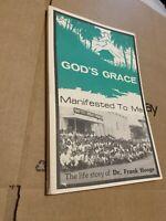God's Grace Manifested to Me Life Story of Dr Frank Hooge Baptist Missionary