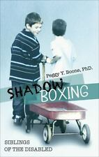 SHADOW BOXING by Boone, Peggy Y.