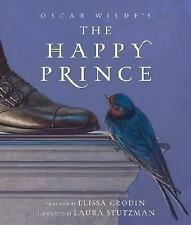The Happy Prince by Elissa Grodin and Oscar Wilde (2006, Hardcover, Revised)