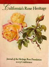 Journal Of The Heritage Rose Foundation 1st Edition, SB California Rose Heritage