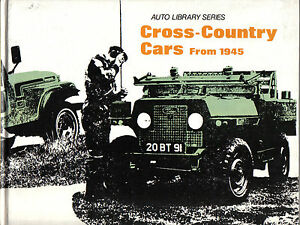 Cross Country Cars from 1945 Land Rover Willys Moke Champ Ant Jeep Borgward Daf