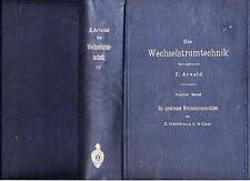 Die Wechselstromtechnik Arnold tome IV Julius Springer 1904