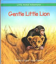 Reader's Digest-Little Animal Adventures-GENTLE LITTLE LION-2001-LN