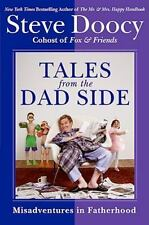 NEW - Tales from the Dad Side: Misadventures in Fatherhood