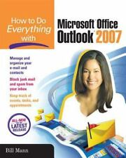 NEW - How to Do Everything with Microsoft Office Outlook 2007